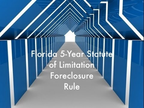 The Florida 5-Year Statute of Limitation Foreclosure Rule is Complex