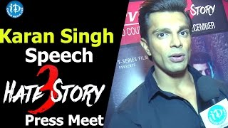 Karan Singh Grover Speech At Hate Story 3 Movie Press Meet ||  Sharman Joshi ||  Zarine Khan - IDREAMMOVIES