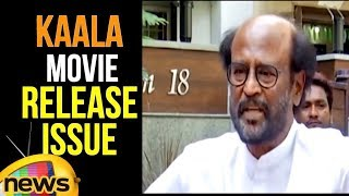 Rajini Has a Message in Kannada Ahead of 'Kaala' Release | Kaala Movie Release Issue | Mango News - MANGONEWS
