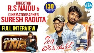 Next In Frankly With TNR #130 -  Full Interview    Talking Movies With iDream - IDREAMMOVIES