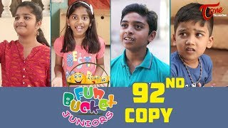 Fun Bucket JUNIORS | Episode 92 | Kids Funny Videos | Comedy Web Series | By Nagendra K | TeluguOne - TELUGUONE