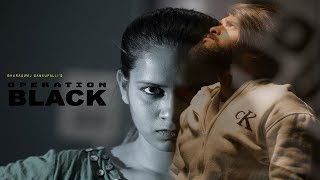 OPERATION BLACK telugu short film | SAHITHI DASARI | MAHESH | BHARADWAJ | SIDDAM NEWS - YOUTUBE