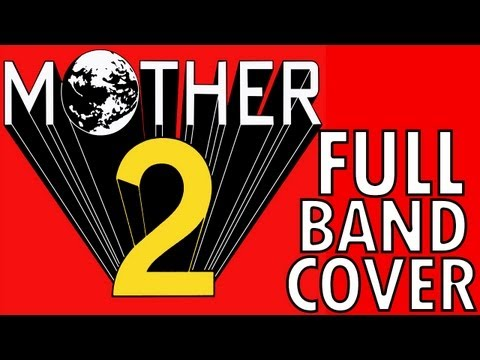 MOTHER 2 - Battle Against a Weird Opponent (Full Band Cover)