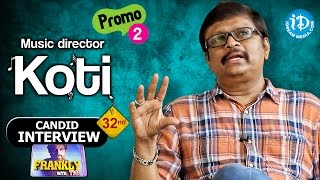 Music Director Koti Exclusive Interview -Promo 2 | Frankly With TNR #32 | Talking Movies with iDream - IDREAMMOVIES