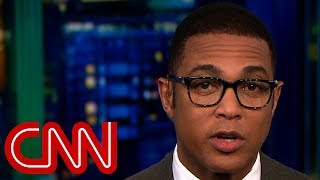 Don Lemon: Chaos is everywhere in Washington - CNN