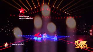 A sneak peek into Episode 13 of India's Raw Star! - STARPLUS