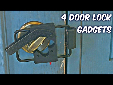 4 Door Lock Gadgets put to the Test