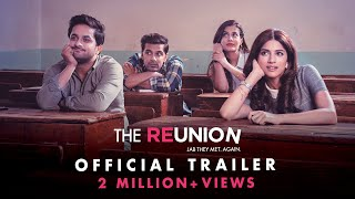 The Reunion | Original Series | Official Trailer | Zoom Styled By Myntra - ZOOMDEKHO