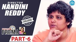Director Nandini Reddy Exclusive Interview Part #6 || Dialogue With Prema || Celebration Of Life - IDREAMMOVIES