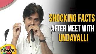 Pawan Kalyan Reveals Shocking Facts After Meet With Undavalli Arun Kumar | Mango News - MANGONEWS