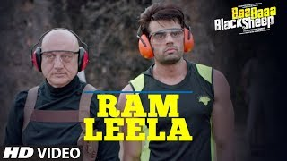 Ram Leela Video Song | Baa Baaa Black Sheep | Anupam Kher | Maniesh Paul | Manjari Fadnnis - TSERIES