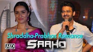 Prabhas will Romance with Shraddha in 'Saaho' - IANSLIVE