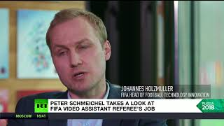 The Peter Schmeichel Show: Legendary goalkeeper takes a look at FIFA video assistant referee's job - RUSSIATODAY