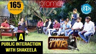 Actress Shakeela Public Debate - Promo || Kobbari Matta Movie || Frankly With TNR #165 - IDREAMMOVIES