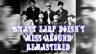 Royalty Free :Wyatt Earp Doesn
