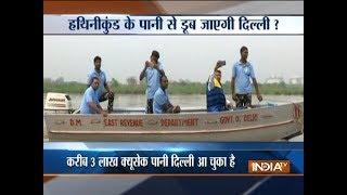 Alert for Delhi as Haryana releases 11 Lakh cusec water from Hathni Kund barrage - INDIATV