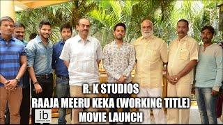 R. K Studios Raaja Meeru Keka (working title) movie launch - idlebrain.com - IDLEBRAINLIVE