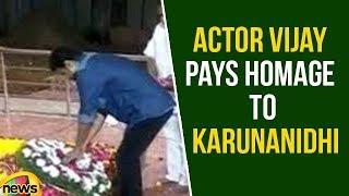 Actor Vijay Pays Homage to Karunanidhi at Anna Memorial | Vijay Condolences to Karunanidhi - MANGONEWS
