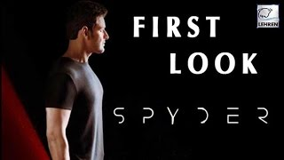 Mahesh Babu's First Look In SPYDER - LEHRENTELUGU