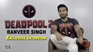 Ranveer Singh lent his voice for Deadpool | EXCLUSIVE INTERVIEW - IANSLIVE