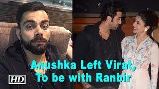 Anushka Left Virat , Back to Work with Ranbir - IANSLIVE