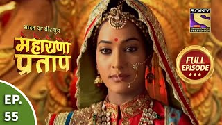 Maharana Pratap - 27th August 2013 : Episode 55