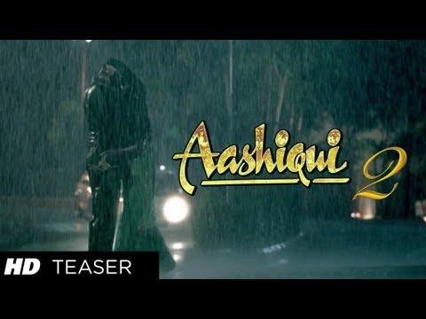 Aashiqui 2- Teaser Trailer