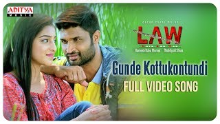Gunde Kottukontundi Full Video Song  | L A W (LOVE AND WAR) Video Songs | KamalKamaraju, Mouryani - ADITYAMUSIC