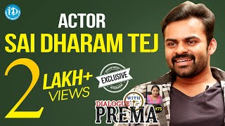 Sai Dharam Tej Exclusive Interview || Dialogue With Prema || Celebration Of Life #75 - IDREAMMOVIES
