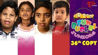 Fun Bucket JUNIORS | Episode 36 | Kids Funny Videos | Comedy Web Series | TeluguOne - TELUGUONE
