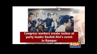 Congress workers create ruckus at party leader Rashid Alvi's event in Rampur | Watch - INDIATV