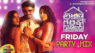 Friday Party Mix | Party Video Song | Chikati Gadilo Chithakotudu Songs | Adith Arun | Mango Music - MANGOMUSIC