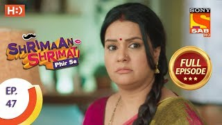 Shrimaan Shrimati Phir Se - Ep 47 - Full Episode - 16th May, 2018 - SABTV