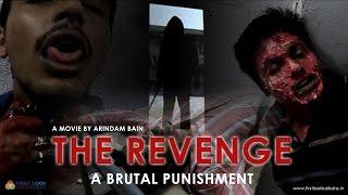THE REVENGE – A BRUTAL PUNISHMENT