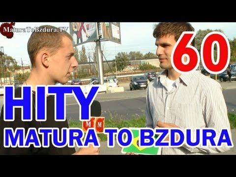 HITY MATURATOBZDURA.TV (CZĘŚĆ 3) - odc. #60