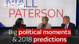 Big political moments of this year and predictions for 2018 - SKYNEWS