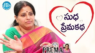 Actress Sudha About Her Love Story || Dialogue With Prema || Celebration Of Life - IDREAMMOVIES
