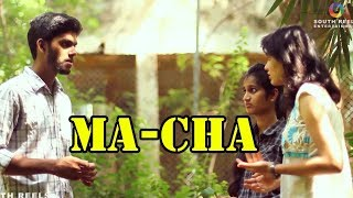 MA-CHA  A Telugu Short film By || South Reels - YOUTUBE
