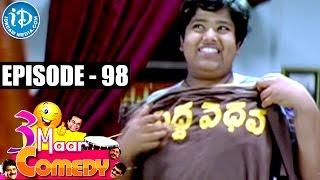 COMEDY THEENMAAR - Telugu Best Comedy Scenes - Episode 98 - IDREAMMOVIES
