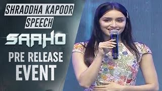 Shraddha Kapoor Speech At Saaho Pre Release Event | TFPC - TFPC