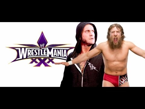 Original WrestleMania XXX Plans For Cm Punk Daniel Bryan - Full Backstage Details
