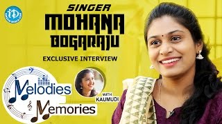 Singer Mohana Bhogaraju Exclusive Interview || Melodies And Memories - IDREAMMOVIES