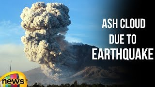 Mount Sinabung Volcano Eruption Ash Cloud Due to Earthquake | Indonesia | Mango News - MANGONEWS