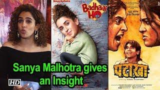 Sanya Malhotra gives an Insight to 'Pataakha' & 'Badhaai Ho' - BOLLYWOODCOUNTRY