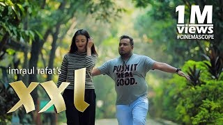 XXL | Bangla Short Film 2018 | Zahara Mitu I Siam Nasir | Imraul Rafat - YOUTUBE