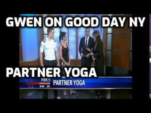 Good Day NY - Partner Yoga with Gwen Lawrence