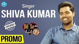 Singer Shiva Kumar Exclusive Interview - Promo || Dil Se With Anjali #65 - IDREAMMOVIES