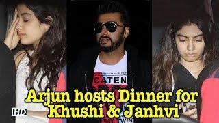 Arjun Kapoor hosts Dinner for Khushi and Janhvi - IANSLIVE