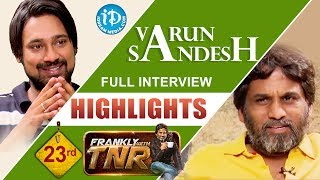 Actor Varun Sandesh Interview Highlights || Frankly With TNR #23 || Talking Movies With iDream - IDREAMMOVIES