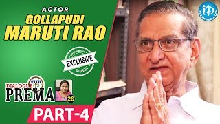 Gollapudi Maruti Rao Exclusive Interview Part #4 || Dialogue With Prema || Celebration Of Life - IDREAMMOVIES